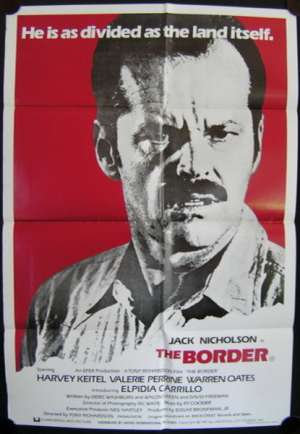 The Border One Sheet movie poster Jack Nicholson