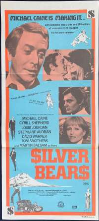 Silver Bears - Michael Caine Daybill Movie poster