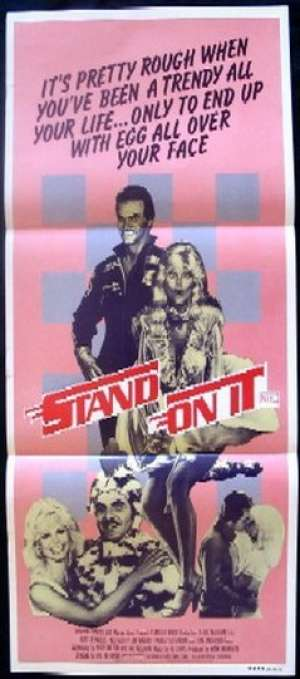 Stand On It Daybill Movie poster