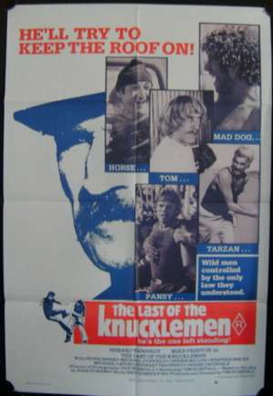 The Last Of The Knucklemen Poster Original One Sheet 1979 Gerard Kennedy
