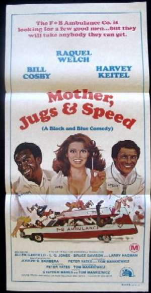 Mother, Jugs & Speed Daybill Movie poster