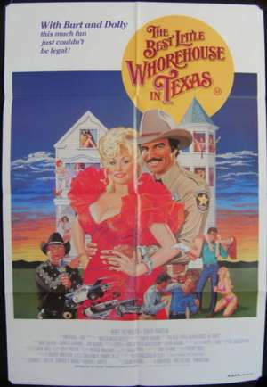 The Best Little Whorehouse In Texas 1982 Burt Reynolds One Sheet movie poster