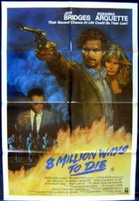 8 Million Ways To Die 1986 One Sheet movie poster Jeff Bridges Rosanna Arquette Andy Garcia
